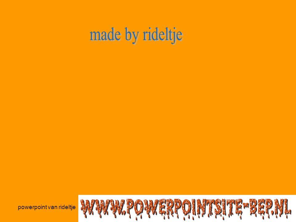 powerpoint van rideltje Powerpoint gemaakt door rideltje