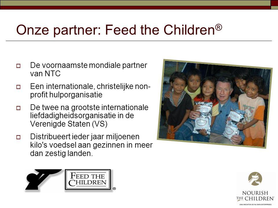Onze partner: Feed the Children ®  De voornaamste mondiale partner van NTC  Een internationale, christelijke non- profit hulporganisatie  De twee n