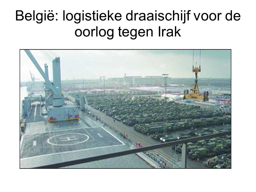 België: logistieke draaischijf voor de oorlog tegen Irak