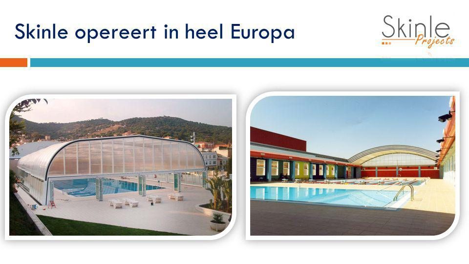 Skinle opereert in heel Europa