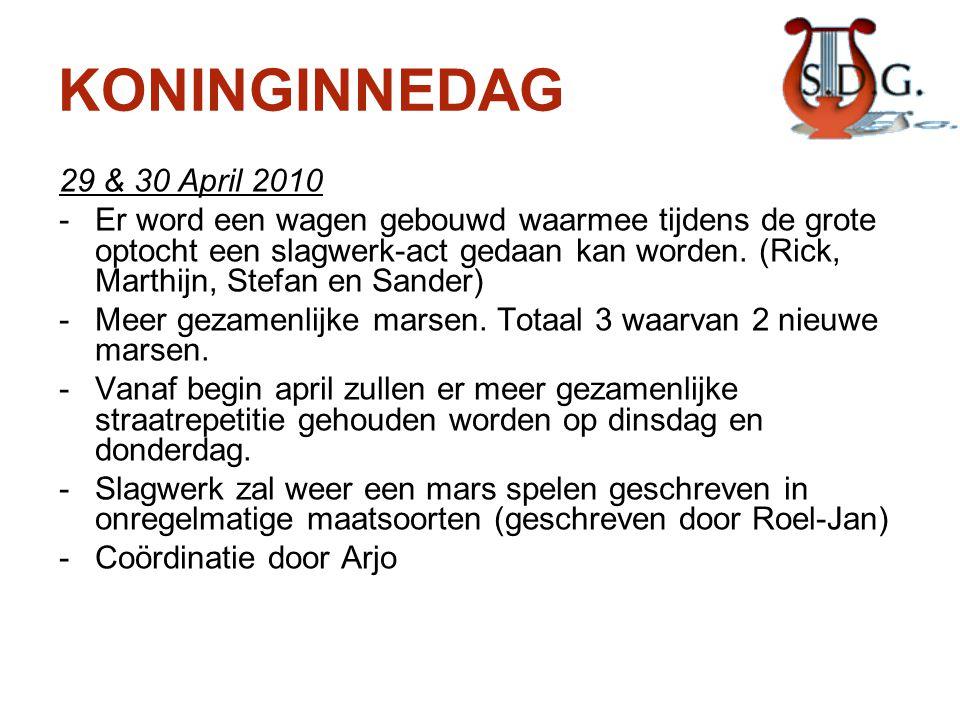 KONINGINNEDAG 29 & 30 April 2010 -Er word een wagen gebouwd waarmee tijdens de grote optocht een slagwerk-act gedaan kan worden. (Rick, Marthijn, Stef