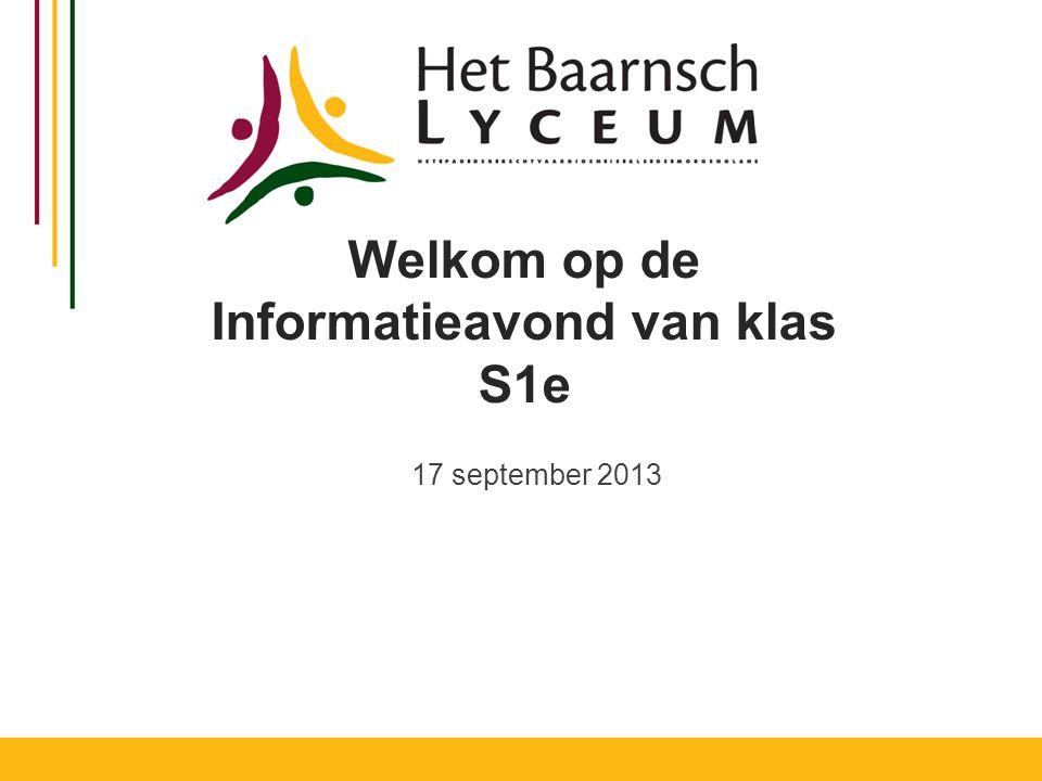 Welkom op de Informatieavond van klas S1e 17 september 2013