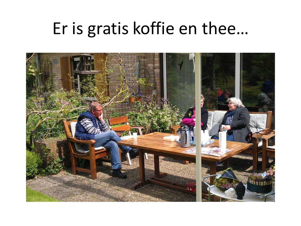 Er is gratis koffie en thee…