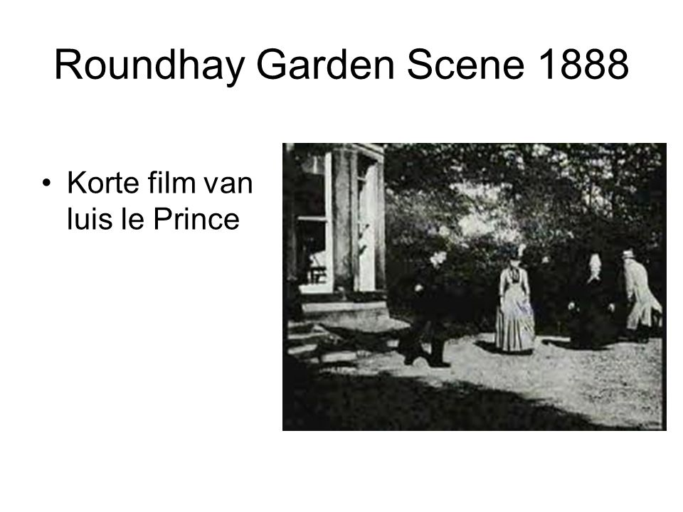 Roundhay Garden Scene 1888 •Korte film van luis le Prince