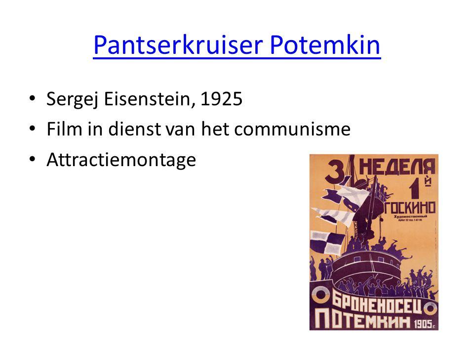 Pantserkruiser Potemkin • Sergej Eisenstein, 1925 • Film in dienst van het communisme • Attractiemontage