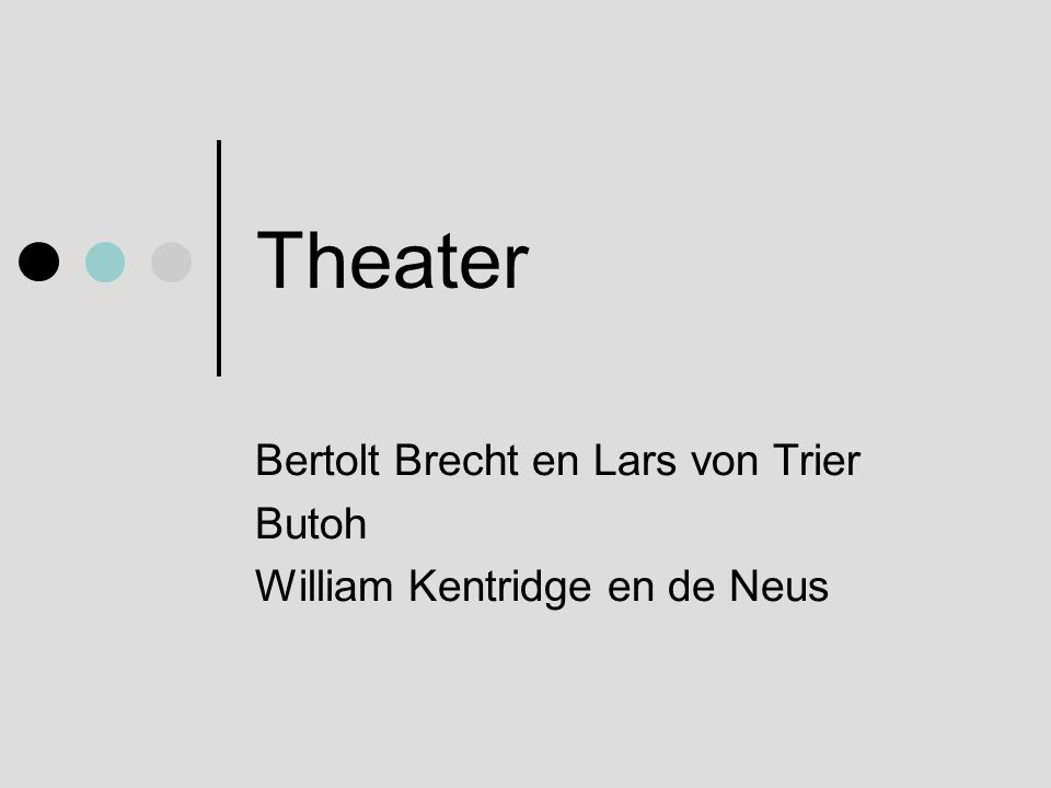 Theater Bertolt Brecht en Lars von Trier Butoh William Kentridge en de Neus