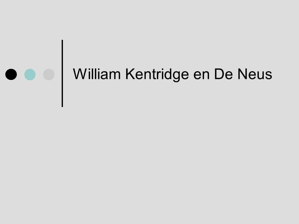 William Kentridge en De Neus