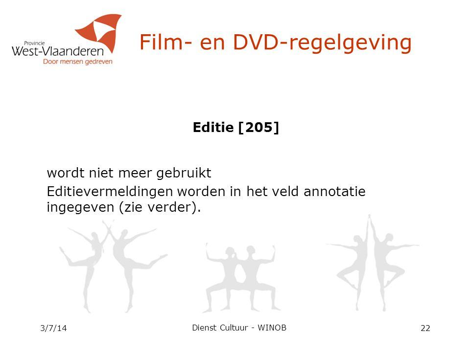Editie [205] wordt niet meer gebruikt Editievermeldingen worden in het veld annotatie ingegeven (zie verder).