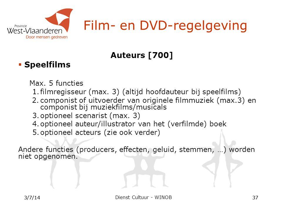 Auteurs [700]  Speelfilms Max. 5 functies 1.filmregisseur (max.