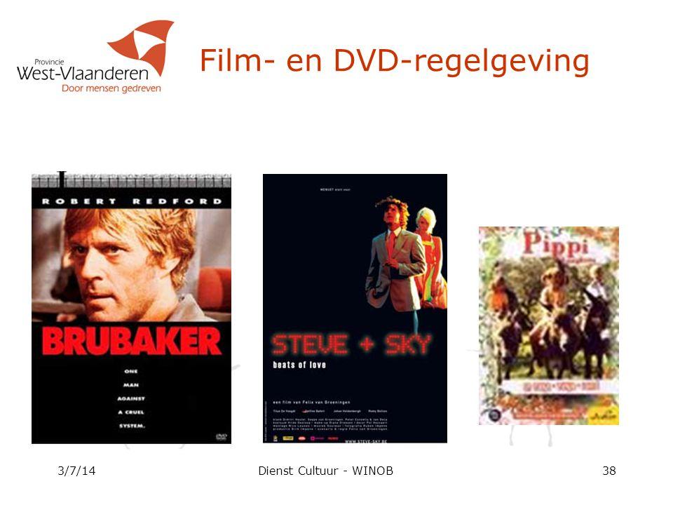 3/7/14Dienst Cultuur - WINOB38 Film- en DVD-regelgeving