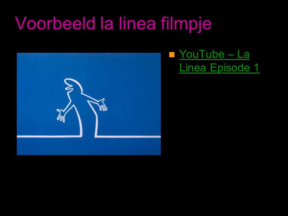Voorbeeld la linea filmpje  YouTube – La Linea Episode 1 YouTube – La Linea Episode 1