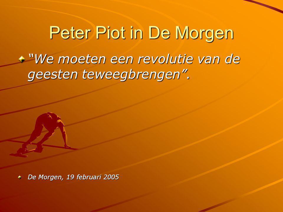 """Peter Piot in De Morgen """"We moeten een revolutie van de geesten teweegbrengen"""". De Morgen, 19 februari 2005"""