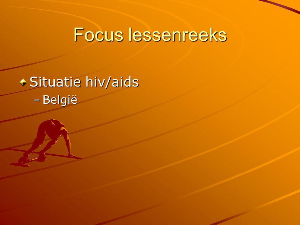Focus lessenreeks Situatie hiv/aids –België