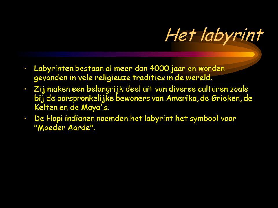 Het labyrint •Labyrinten bestaan al meer dan 4000 jaar en worden gevonden in vele religieuze tradities in de wereld. •Zij maken een belangrijk deel ui