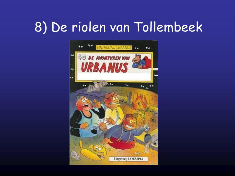 8) De riolen van Tollembeek