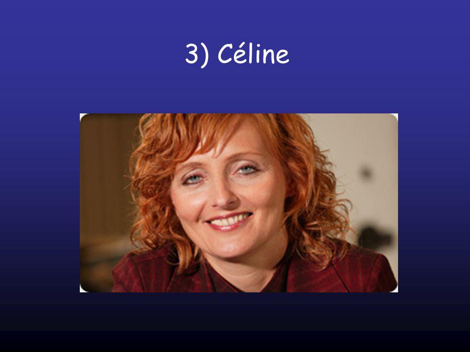 3) Céline