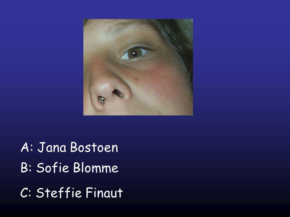 A: Jana Bostoen B: Sofie Blomme C: Steffie Finaut