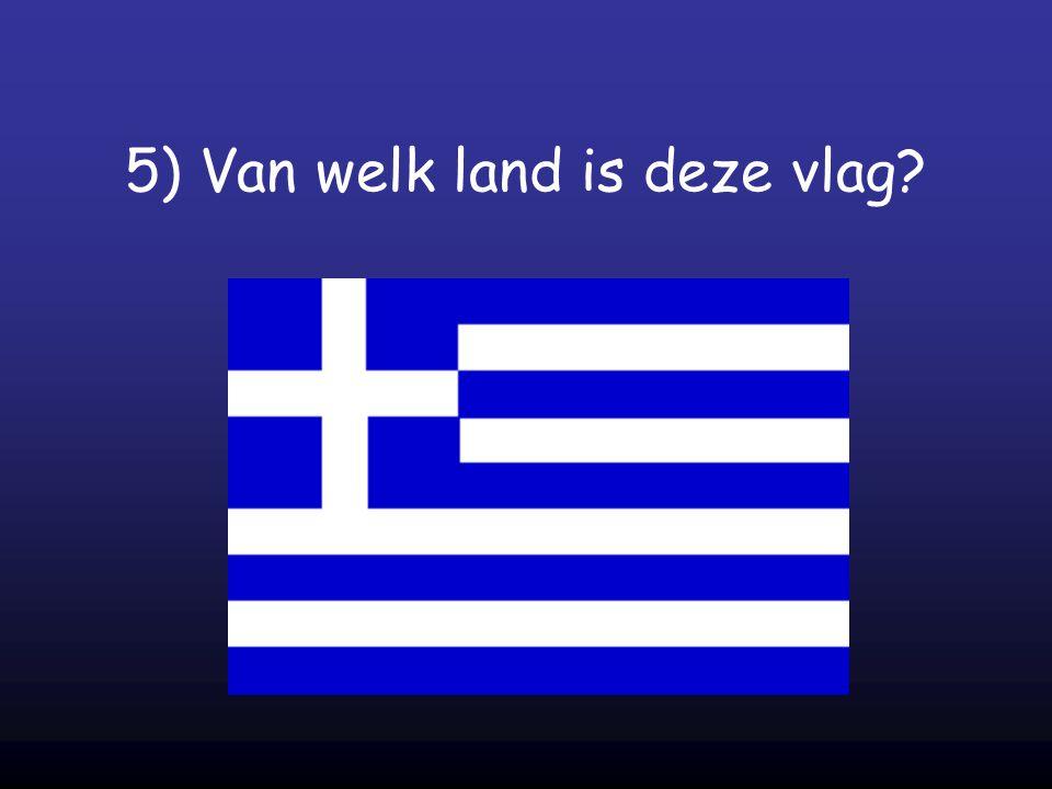 5) Van welk land is deze vlag?