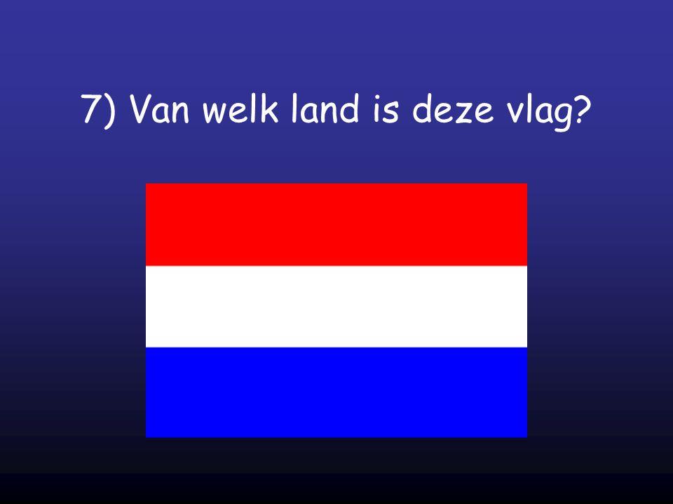 7) Van welk land is deze vlag?