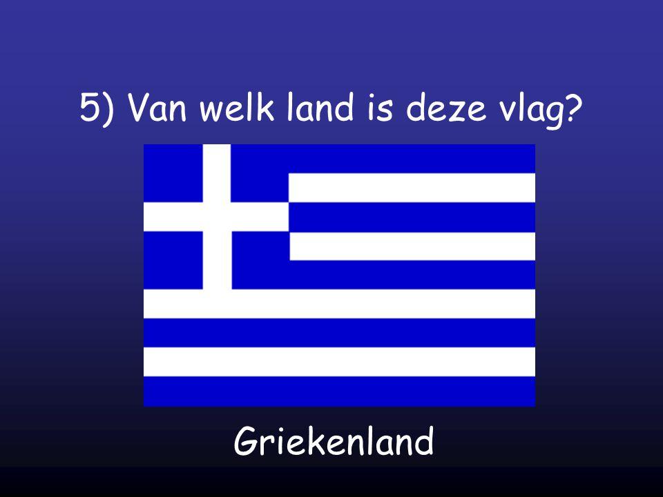 5) Van welk land is deze vlag? Griekenland