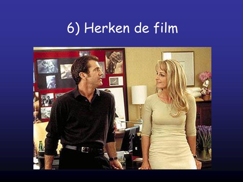 6) Herken de film