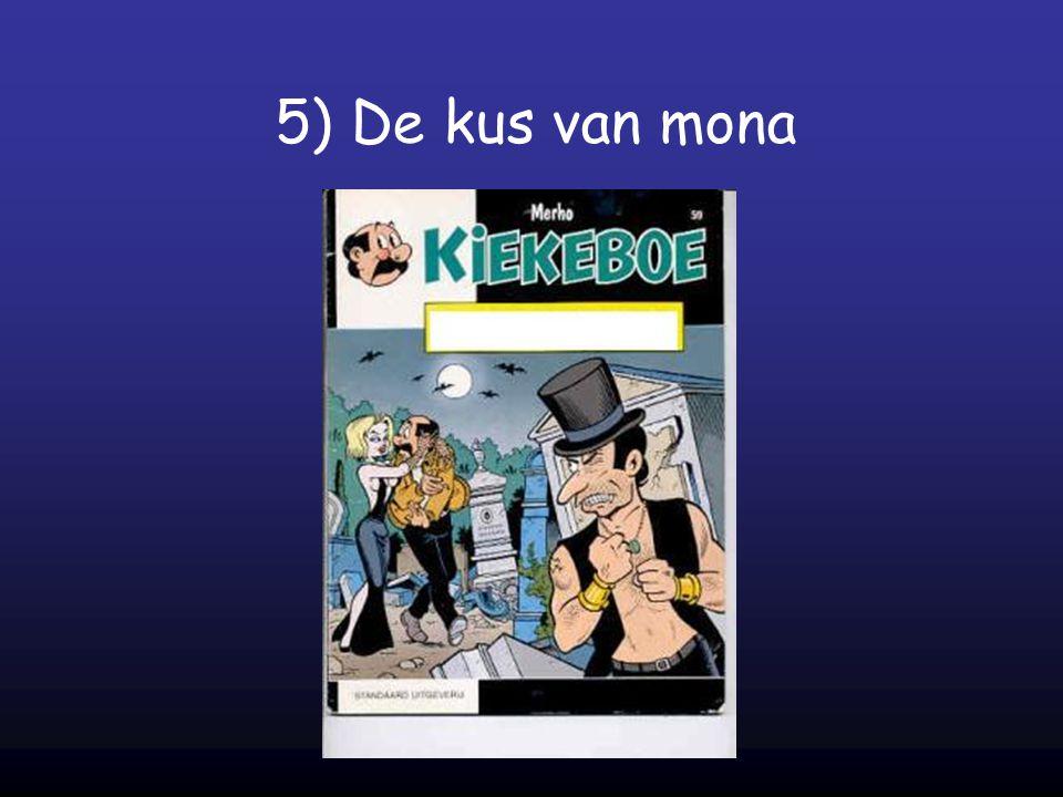 5) De kus van mona