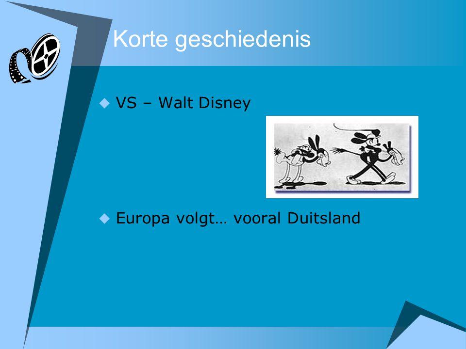 Korte geschiedenis  VS – Walt Disney  Europa volgt… vooral Duitsland