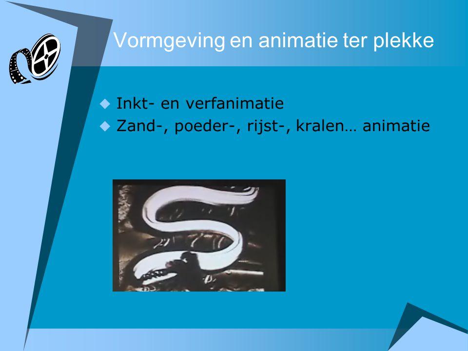 Vormgeving en animatie ter plekke  Inkt- en verfanimatie  Zand-, poeder-, rijst-, kralen… animatie