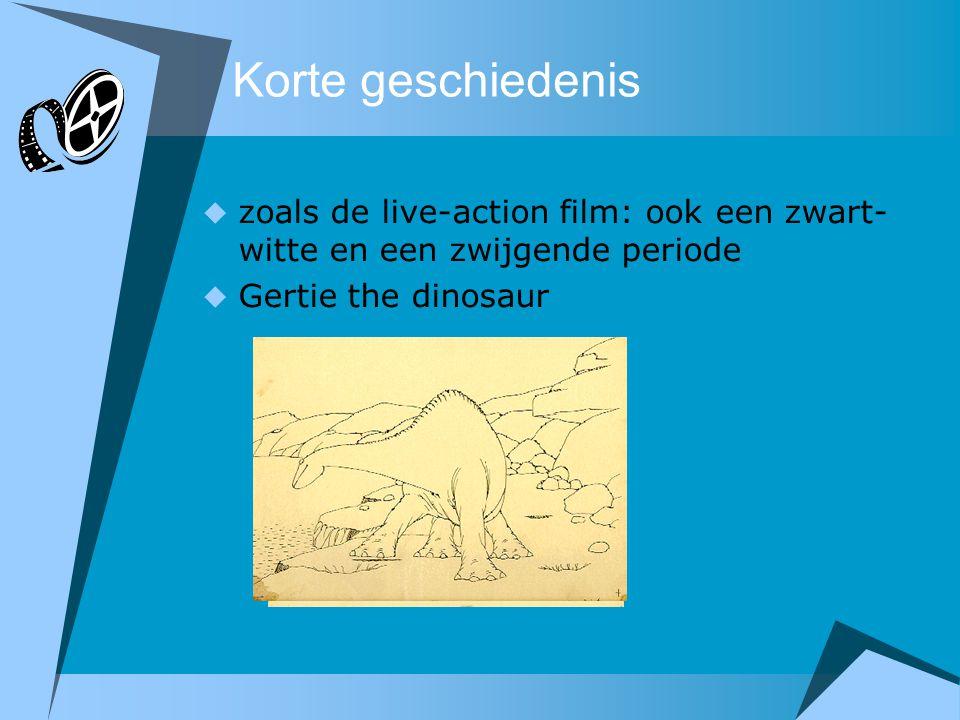 Korte geschiedenis  zoals de live-action film: ook een zwart- witte en een zwijgende periode  Gertie the dinosaur