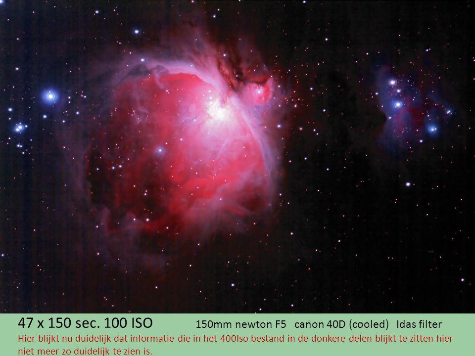 47 x 150 sec. 100 ISO 150mm newton F5 canon 40D (cooled) Idas filter Hier blijkt nu duidelijk dat informatie die in het 400Iso bestand in de donkere d