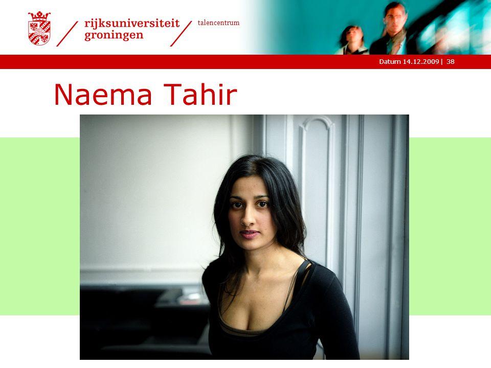 |Datum 14.12.2009 talencentrum Naema Tahir 38