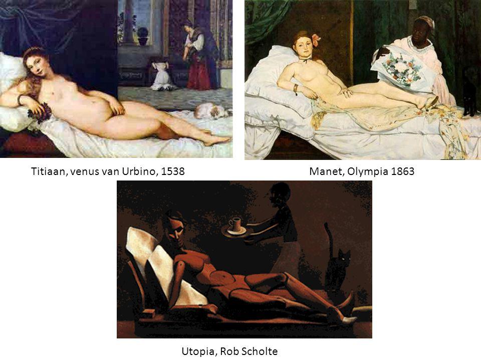 Titiaan, venus van Urbino, 1538Manet, Olympia 1863 Utopia, Rob Scholte