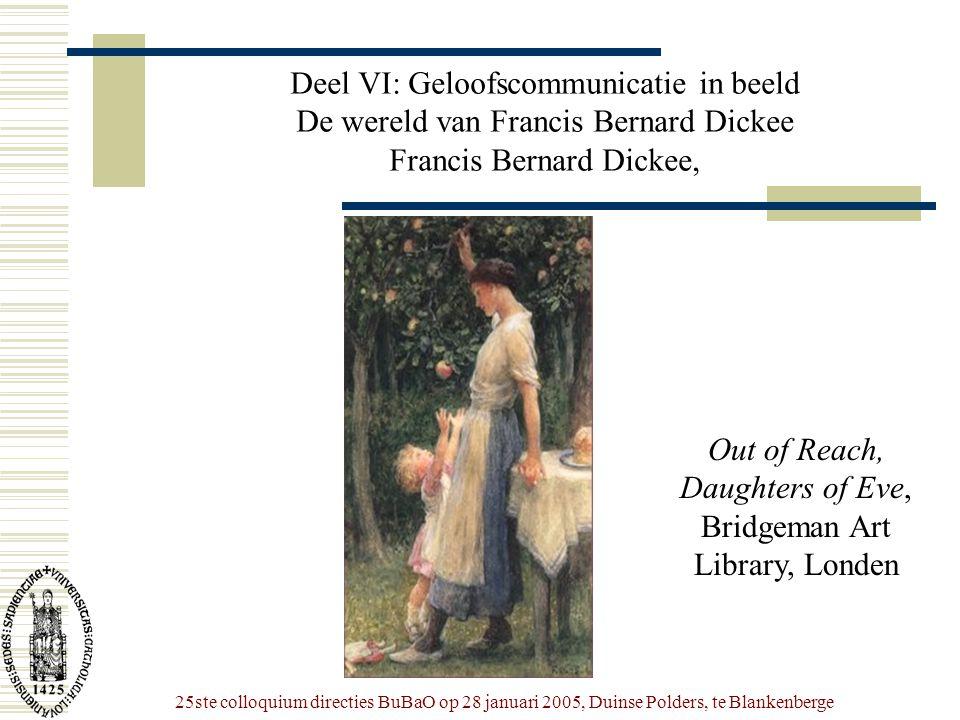 25ste colloquium directies BuBaO op 28 januari 2005, Duinse Polders, te Blankenberge Deel VI: Geloofscommunicatie in beeld De wereld van Francis Berna
