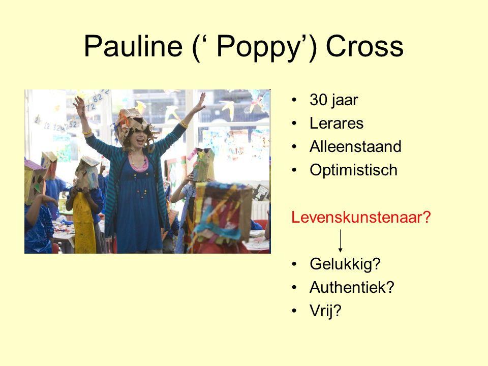 Pauline (' Poppy') Cross •30 jaar •Lerares •Alleenstaand •Optimistisch Levenskunstenaar.