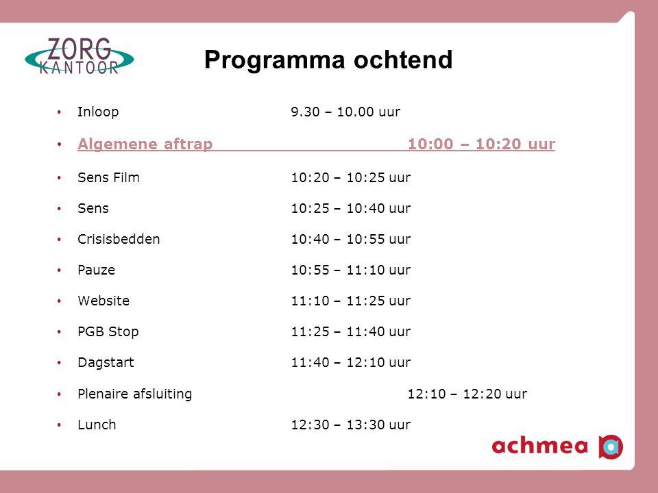 Programma ochtend • Inloop9.30 – 10.00 uur • Algemene aftrap10:00 – 10:20 uur • Sens Film10:20 – 10:25 uur • Sens10:25 – 10:40 uur • Crisisbedden10:40