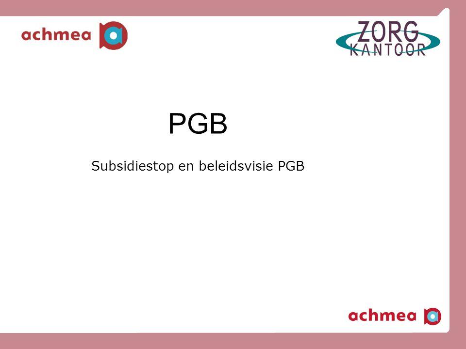 PGB Subsidiestop en beleidsvisie PGB