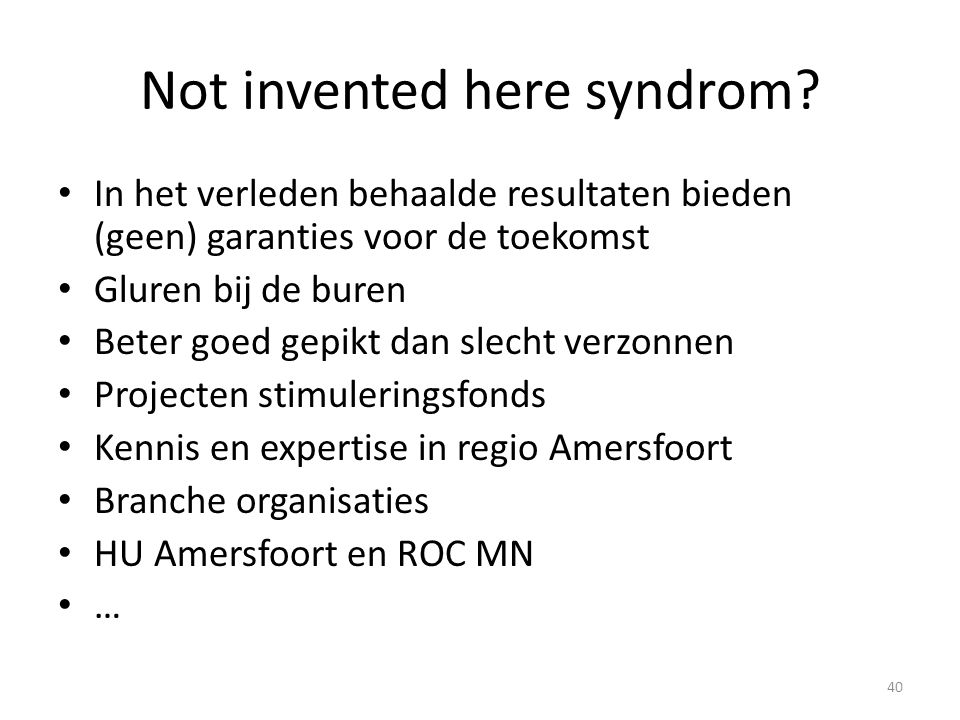 Not invented here syndrom.