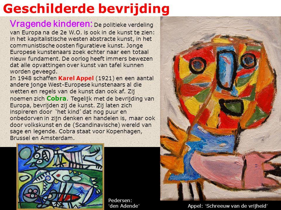 Geschilderde bevrijding Vragende kinderen: De politieke verdeling van Europa na de 2e W.O. is ook in de kunst te zien: in het kapitalistische westen a