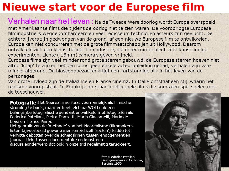 Nieuwe start voor de Europese film Verhalen naar het leven : Na de Tweede Wereldoorlog wordt Europa overspoeld met Amerikaanse films die tijdens de oo