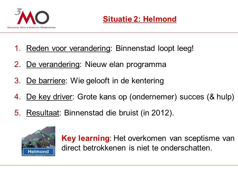 3 Situatie 2: Helmond 1.Reden voor verandering: Binnenstad loopt leeg.
