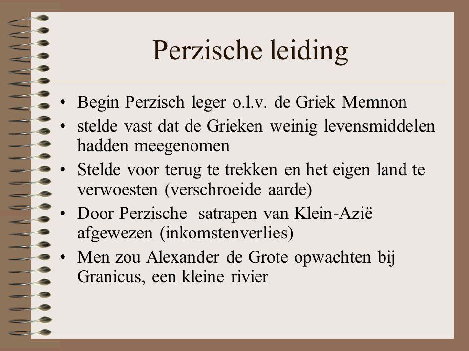 Perzische leiding •Begin Perzisch leger o.l.v.