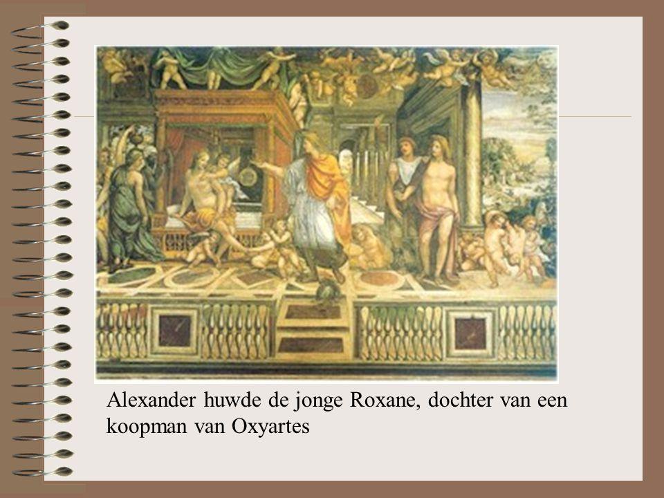 Roxane Alexander huwde de jonge Roxane, dochter van een koopman van Oxyartes