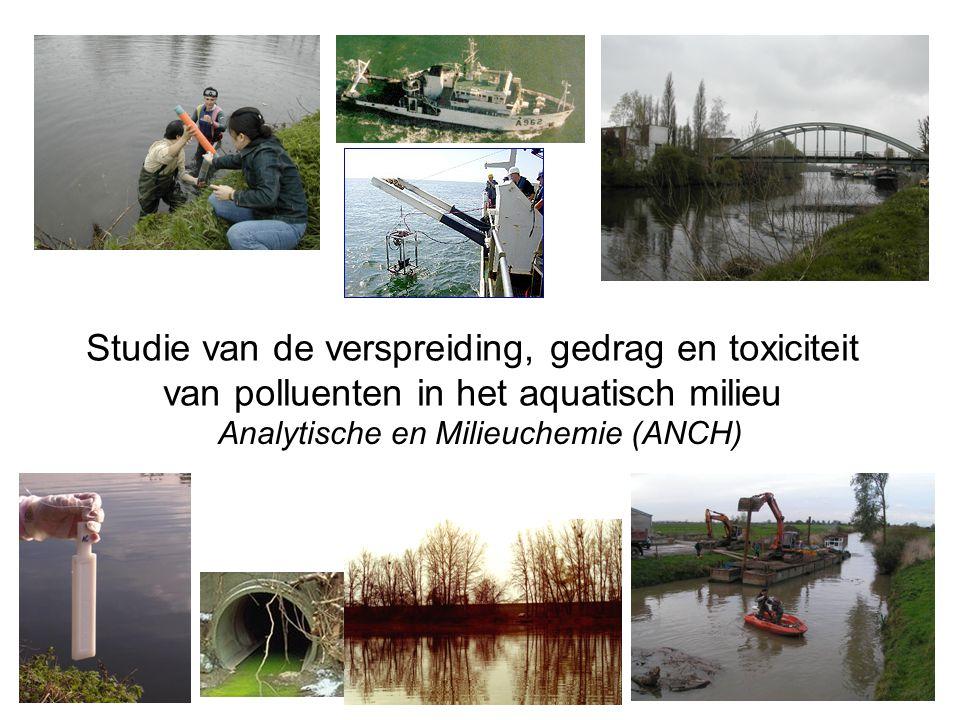 Studie van de verspreiding, gedrag en toxiciteit van polluenten in het aquatisch milieu Analytische en Milieuchemie (ANCH)