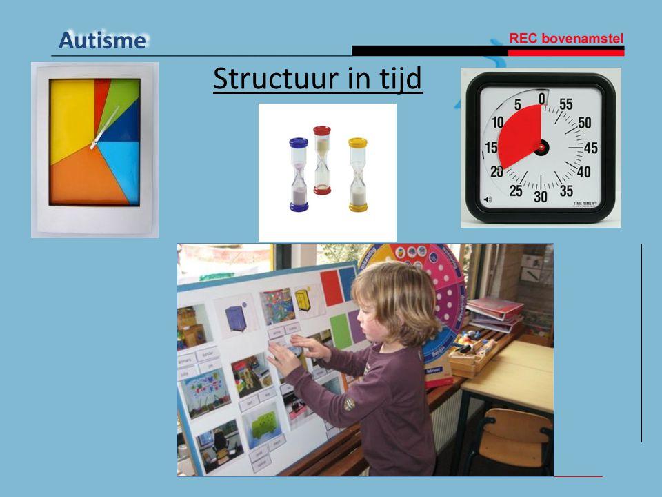 Autisme Structuur in tijd