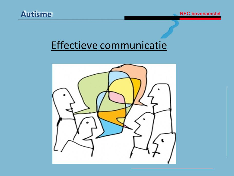 Autisme Effectieve communicatie