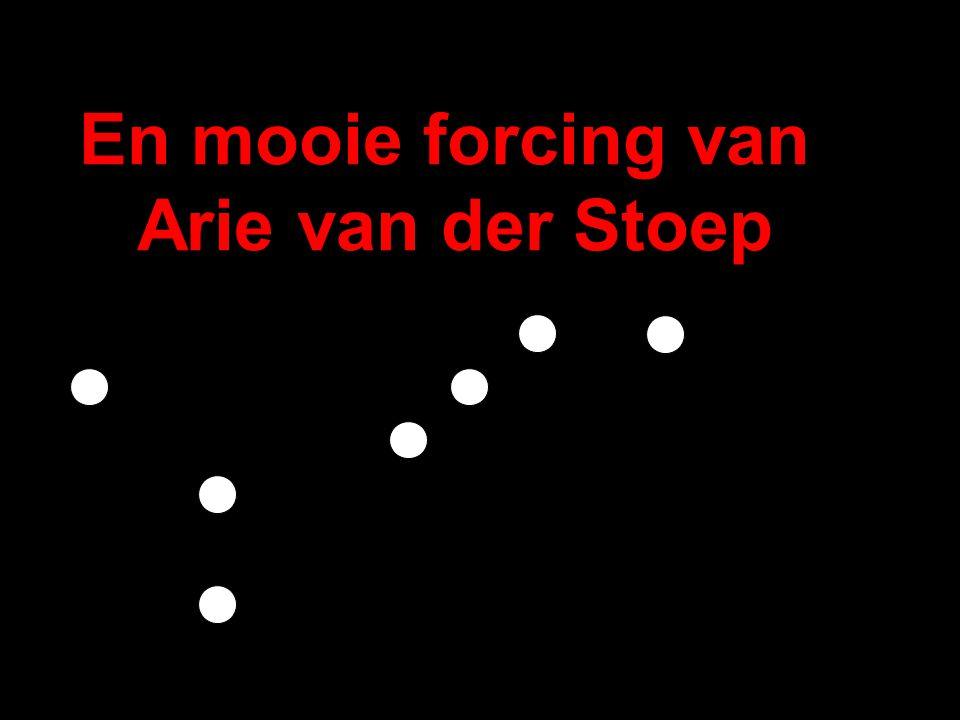En mooie forcing van Arie van der Stoep (Nr 12 uit zijn boek Miniatuurforcings )