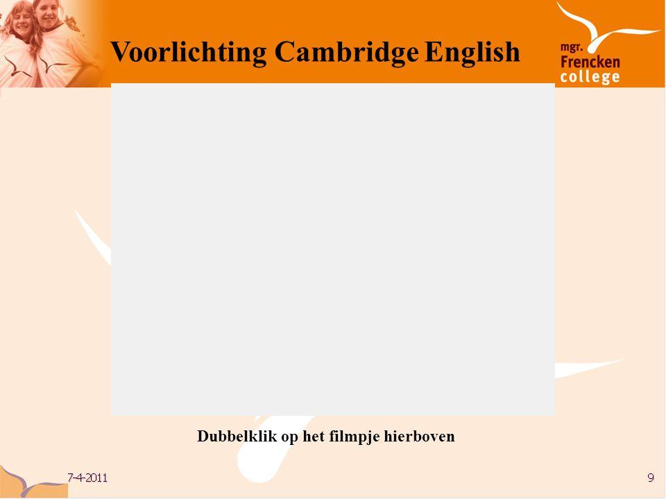 Voorlichting Cambridge English WELCOME Dubbelklik op het filmpje hierboven