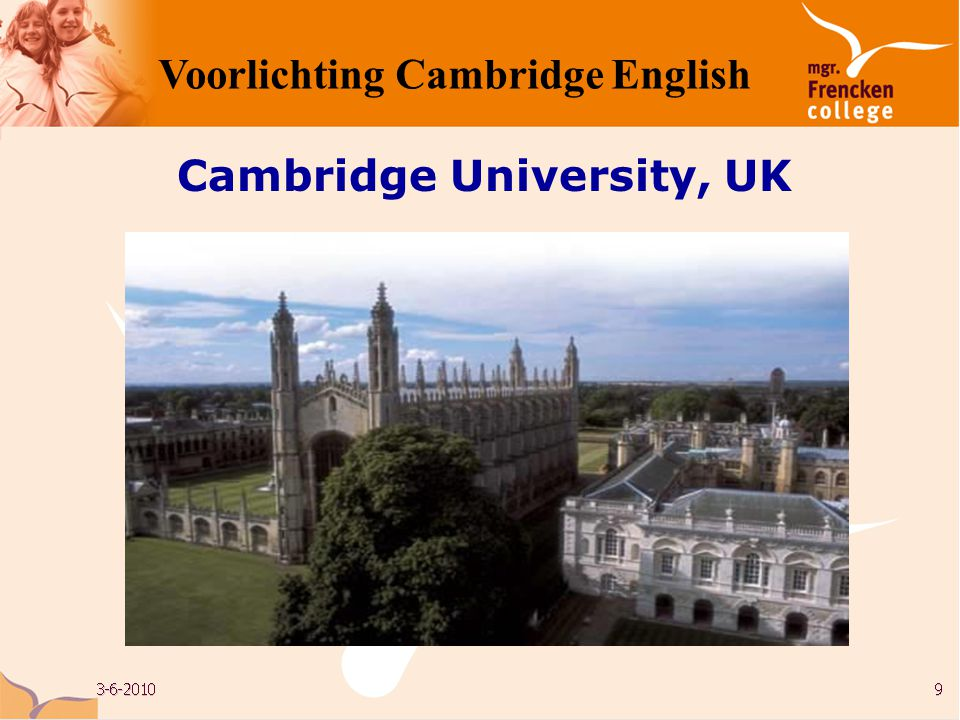 Cambridge University, UK Voorlichting Cambridge English