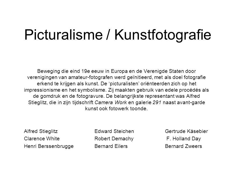 Picturalisme / Kunstfotografie Beweging die eind 19e eeuw in Europa en de Verenigde Staten door verenigingen van amateur-fotografen werd geïnitieerd,
