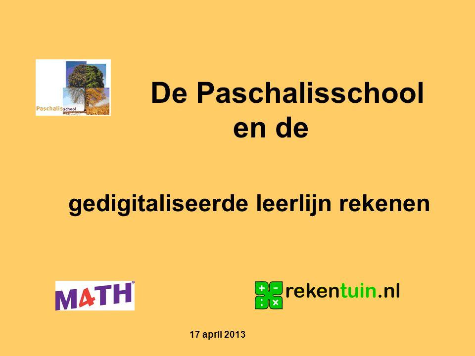 gedigitaliseerde leerlijn rekenen De Paschalisschool en de 17 april 2013